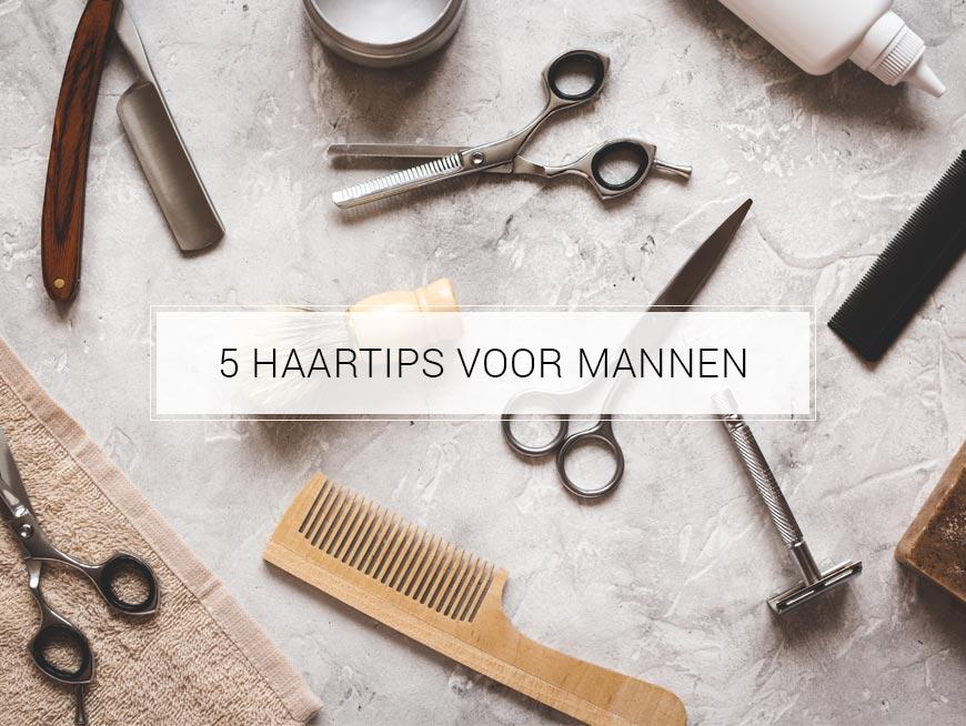 5 haartips voor mannen | Joolz Hairstyle