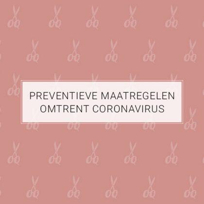 Preventieve maatregelen omtrent coronavirus